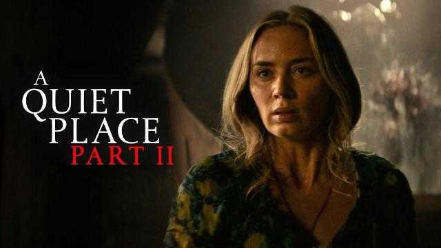 فيلم A Quiet Place Part II يحقق 285 مليون دولار بعد أكثر من شهر على طرحه